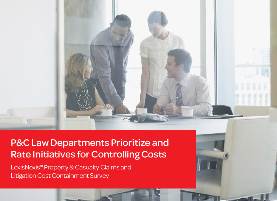 LexisNexis® P&C Claims and Litigation Cost Containment Survey Report