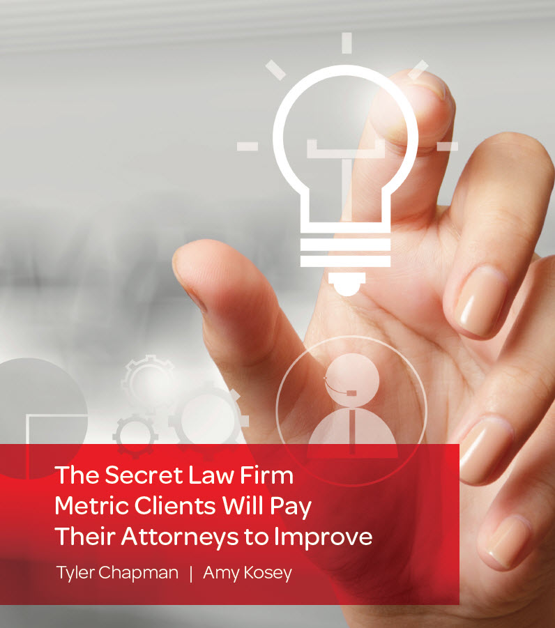 The Secret Law Firm Metric Clients Will Pay Their Attorneys To Improve