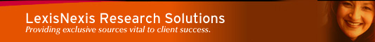 LexisNexis Research Solutions: Providing exclusive sources vital to client success