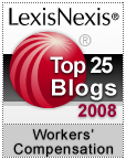 LexisNexis Top 25 Blogs for Workers' Compensation and Workplace Issues - 2011 Honorees.