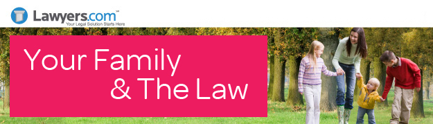 Lawyers.com | Your Family & The Law