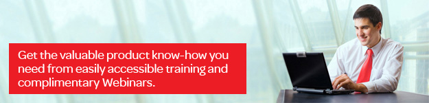 Get the valuable product know-how you need from easily accessible training and complimentary Webinars.