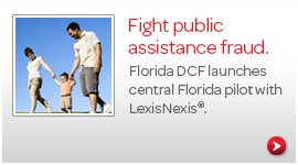 Florida DCF launches central Florida pilot with LexisNexis�.