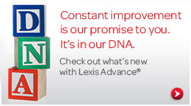Check out what's new with Lexis Advance.