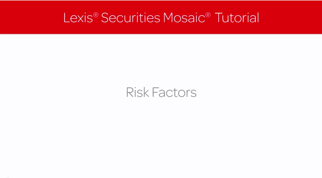 Lexis Securities Mosaic Tutorial: Risk Factors