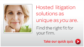 Is hosted litigation the right fit for you?