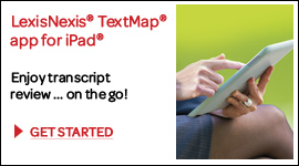 Learn more about LexisNexis TextMap and the latest product enhancements.