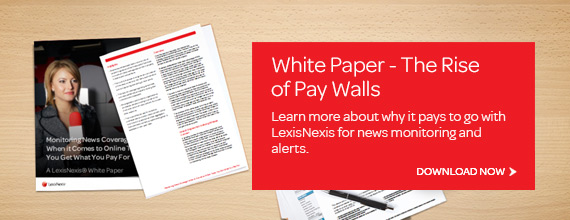 Monitoring News Coverage White Paper - Download this free whitepaper about the rising trend of pay walls