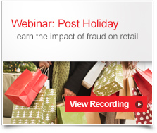 True Cost of Fraud Post Holiday Webinar