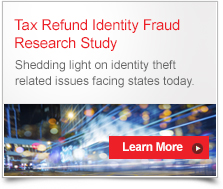 Tax refund Identity Fraud Research Study