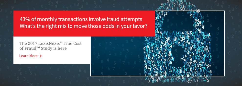 The 2017 LexisNexis True Cost of Fraud Study