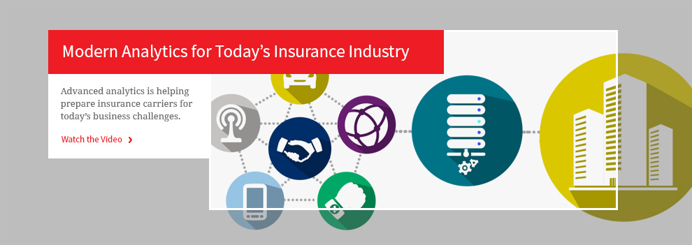 Modern Analytics for Today's Insurance Industry