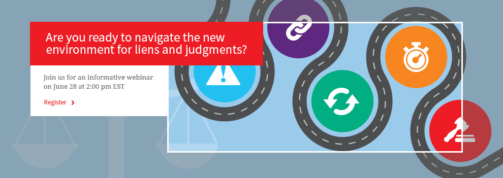 How to navigate the new environment for liens and judgments