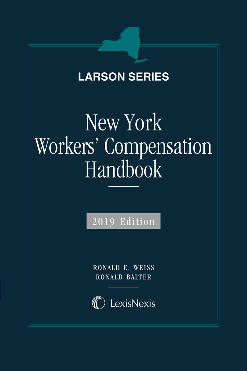 New York Workers' Compensation 2018 Update - Recent Cases, News