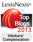 LexisNexis Top 25 Blogs for Workers' Compensation and Workplace Issues – 2013 Honorees.