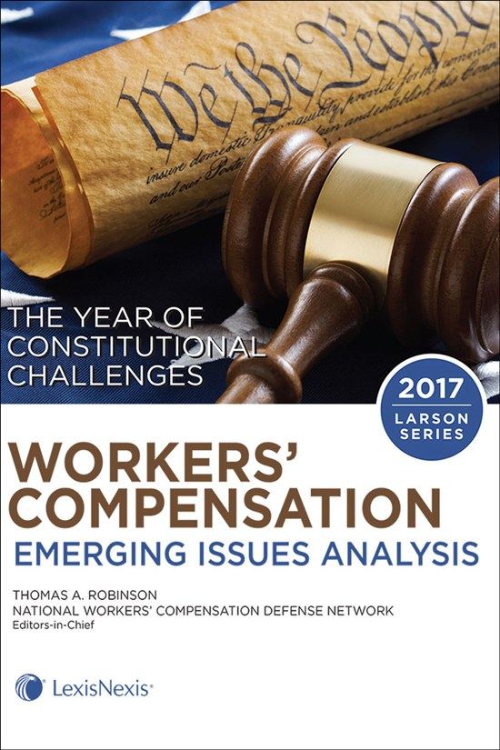 Workers Compensation Emerging Issues Analysis The Year Of