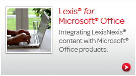 Lexis for Microsoft® Office