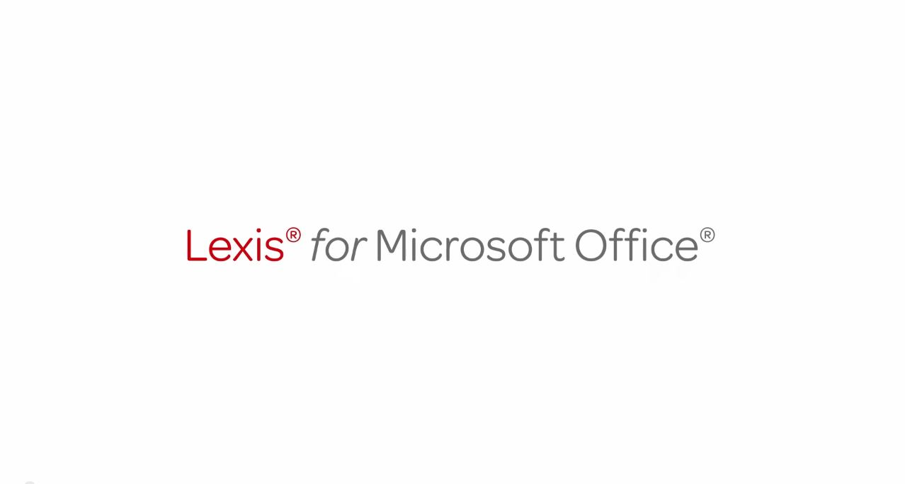 Lexis® for Microsoft® Office - Support & Training | Enhancements