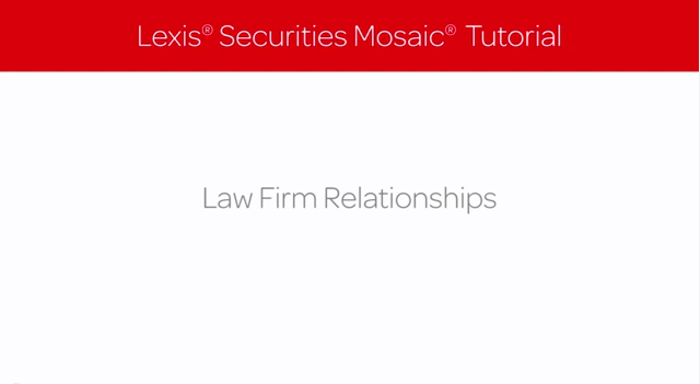 Lexis Securities Mosaic Tutorial: Law Firm Relationships