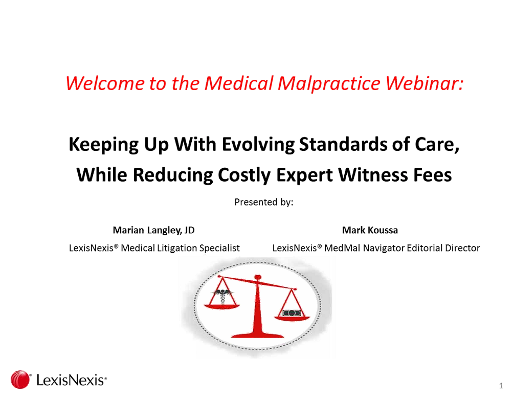 MedMal On-Demand Webinar: Keeping Up With Evolving Standards of Care While Reducing Costly Expert Witness Fees