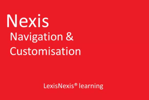 Navigation and Customization in Nexis<sup>&amp;reg;</sup>