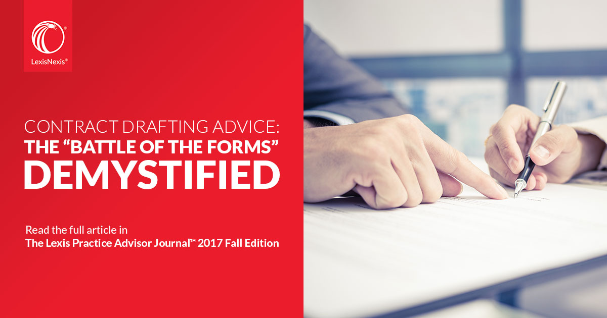 "Contract Drafting Advice: The ""Battle of the Forms"" Demystified"