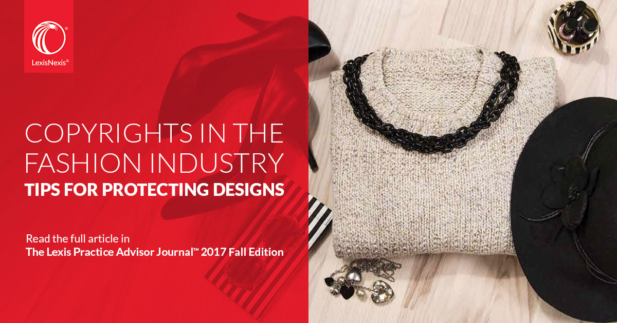 Copyrights in the Fashion Industry – Tips for Protecting Designs
