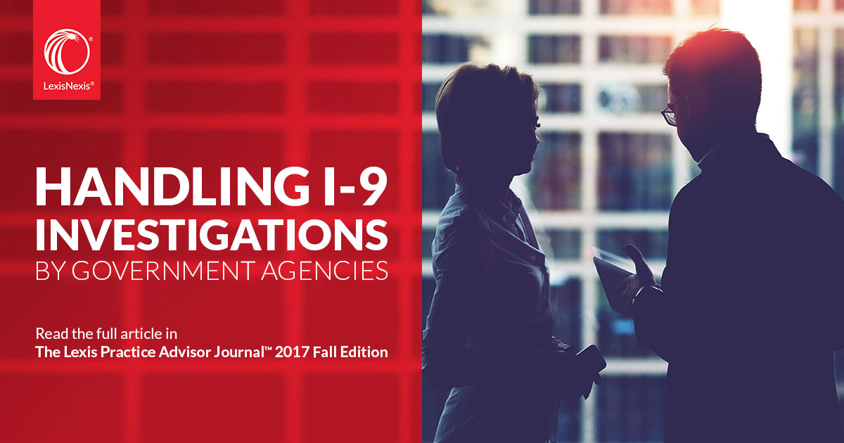 Handling I-9 Investigations By Government Agencies