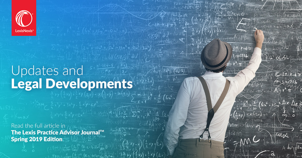 Updates and Legal Development - Spring 2019