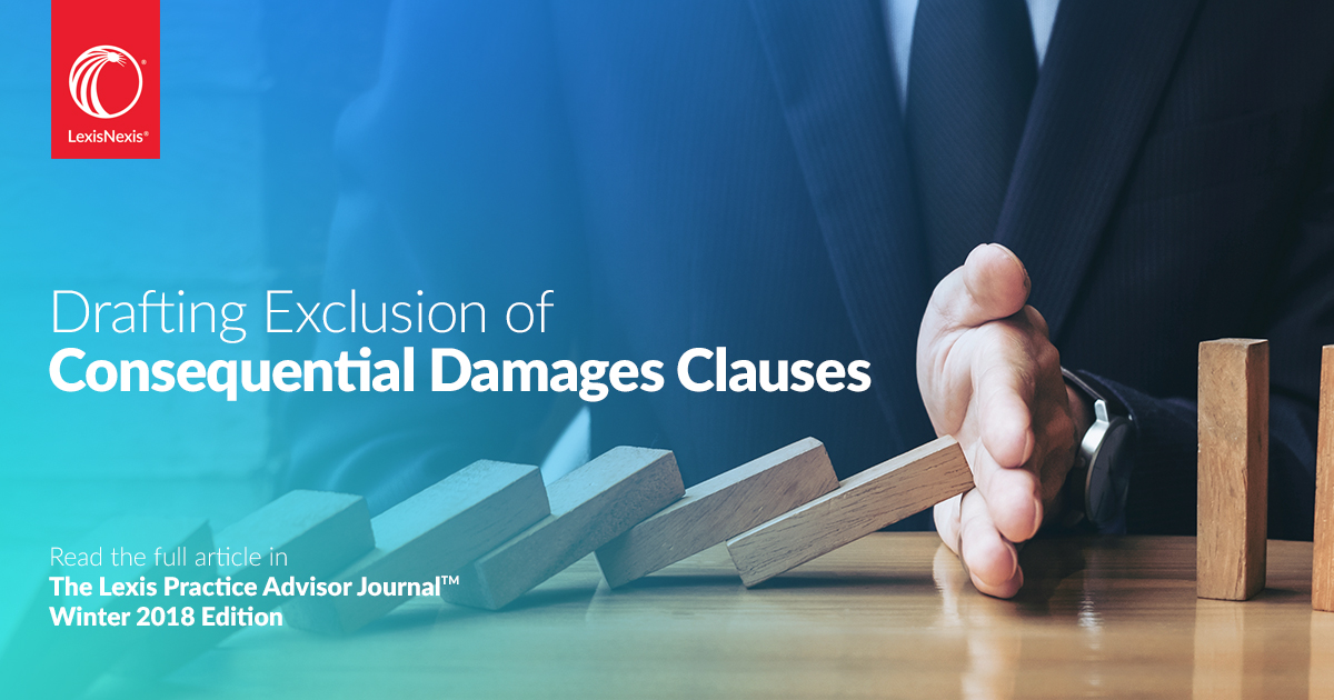 Drafting Exclusion Of Consequential Damages Clauses