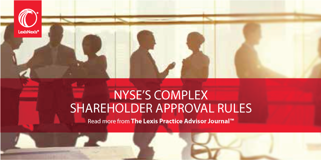 The Nyses Complex Shareholder Approval Rules Issuing New