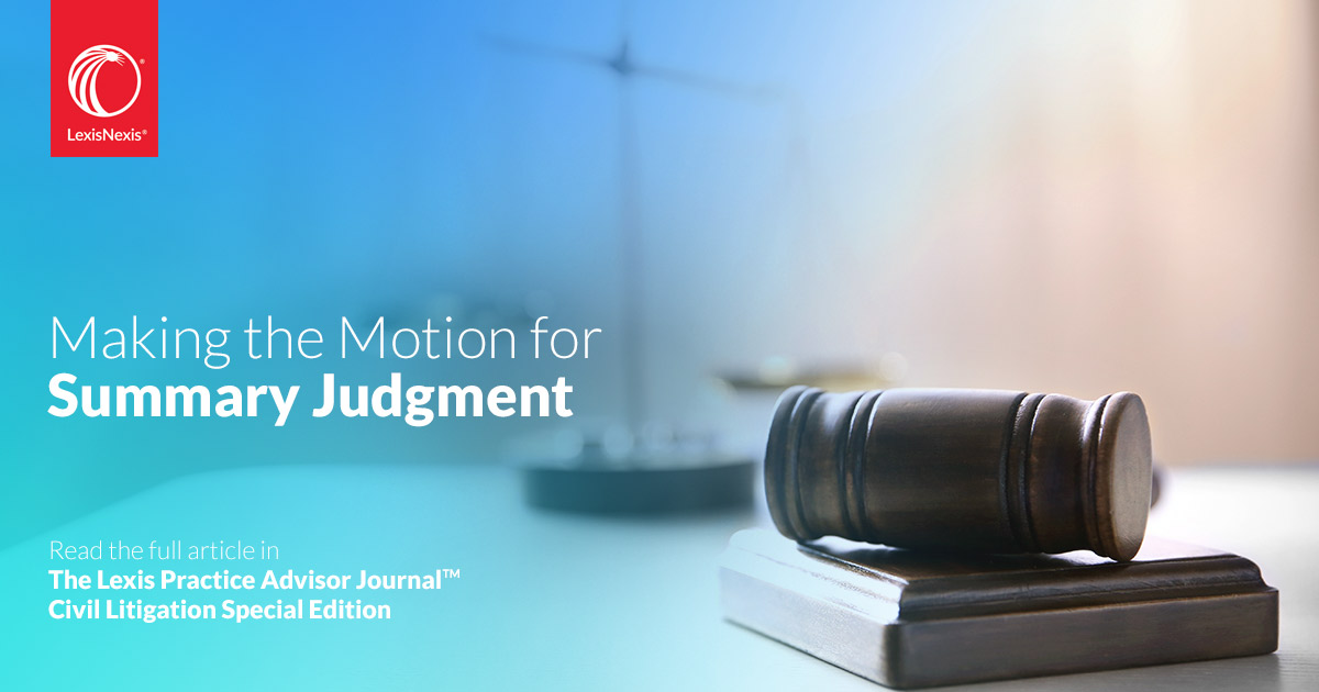 Making the Motion for Summary Judgment (Federal)