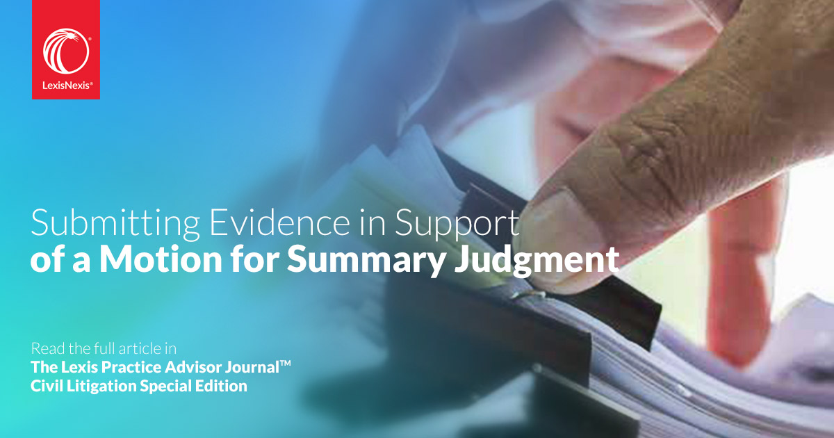 Submitting Evidence In Support Of A Motion For Summary