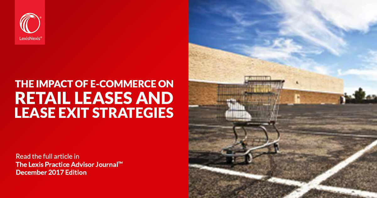 The Impact Of E Commerce On Retail Leases And Lease Exit Strategies