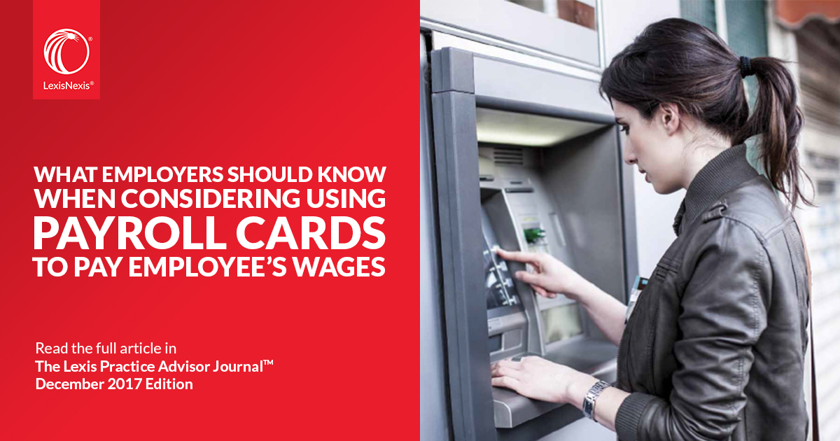 What Employers Should Know When Considering Using Payroll Cards To