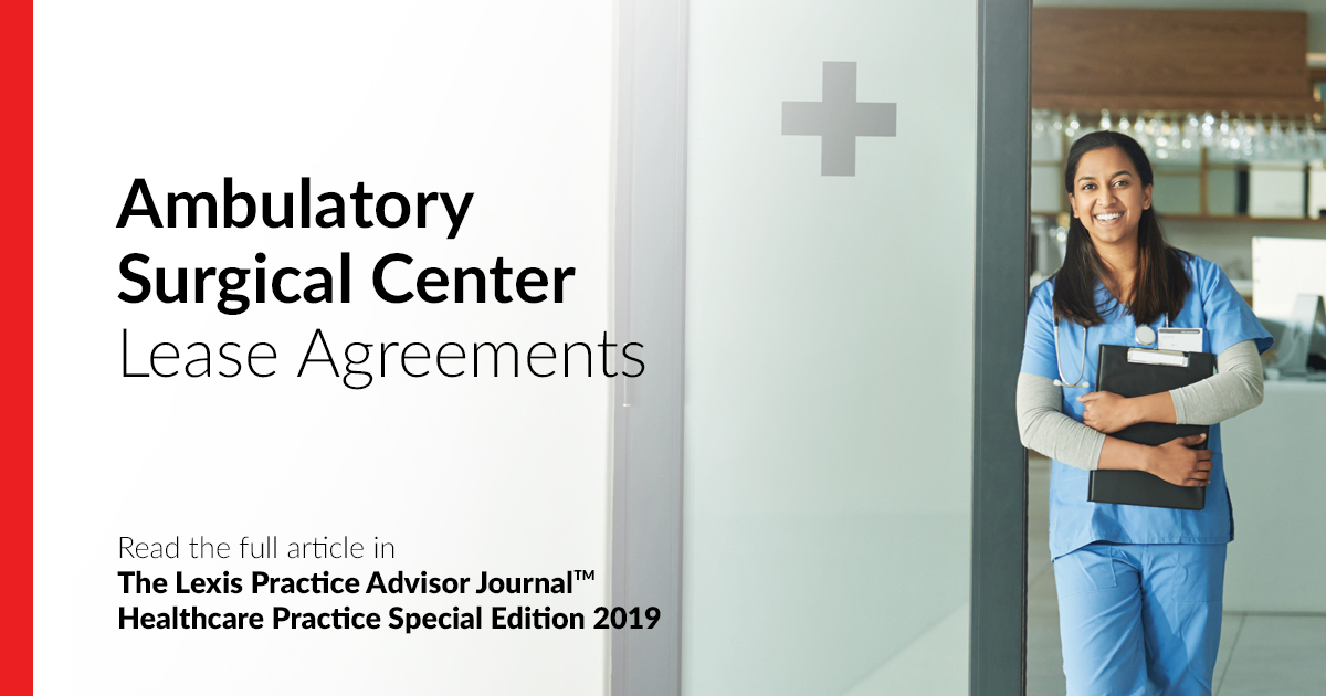 Ambulatory Surgical Center Lease Agreements