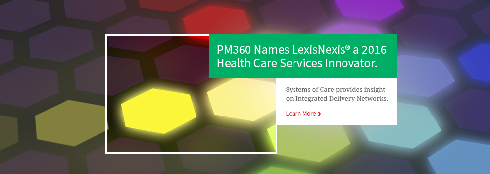 PM360 Names LexisNexis a 2016 Health Care Services Innovator